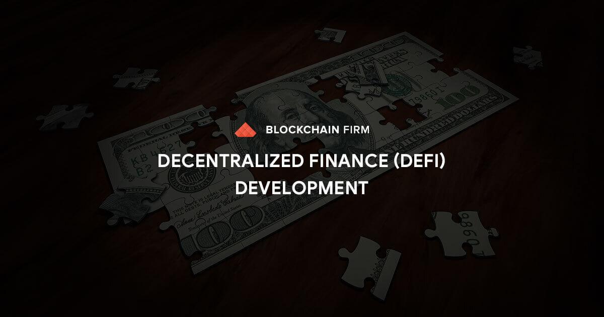 DeFi Development Services, DeFi Development Company - Decentralized Finance