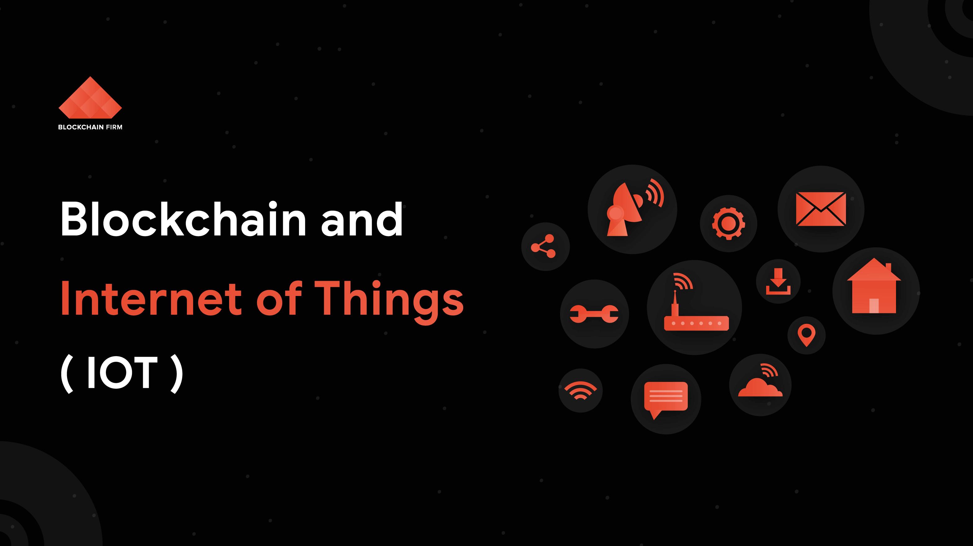 Blockchain IoT Development Company