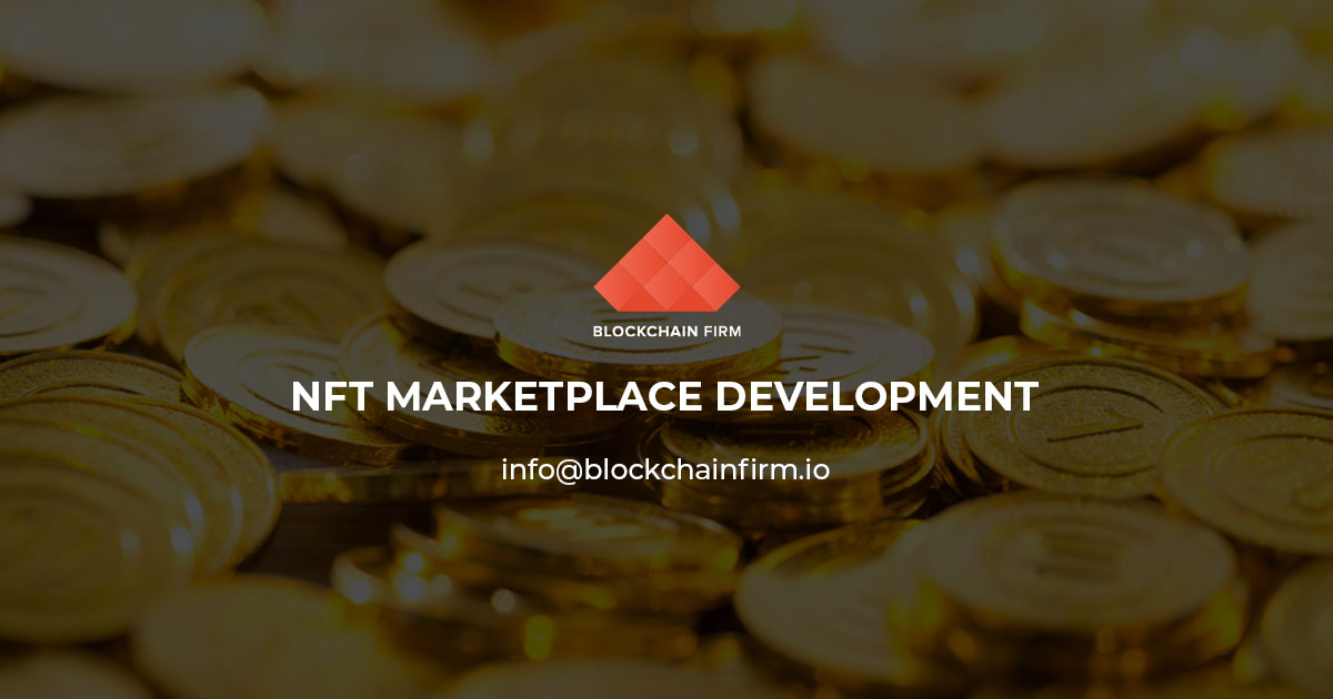 NFT Marketplace, NFT Marketplace Development Company - Non-Fungible Token